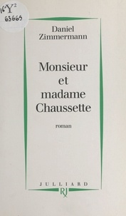 Daniel Zimmermann - Monsieur et madame Chaussette.