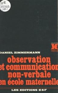 Daniel Zimmermann - Observation et communication non-verbale en école maternelle.