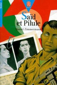 Daniel Zimmermann - Saïd et Pilule.