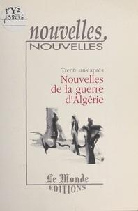 Daniel Zimmermann - Trente ans après : Nouvelles de la guerre d'Algérie.