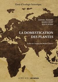 La domestication des plantes - Origine et diffusion des plantes domestiquées en Asie du Sud-Ouest, en Europe et dans le Bassin méditerranéen.pdf