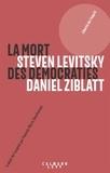 Daniel Zyblatt - La mort des démocraties.