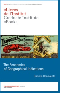 Daniela Benavente - The Economics of Geographical Indications.