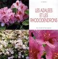 Daniela Beretta - Les azalées et les rhododendrons.