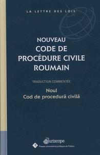 Daniela Borcan et Manuela Ciuruc - Nouveau code de procédure civile roumain - Traduction commentée.