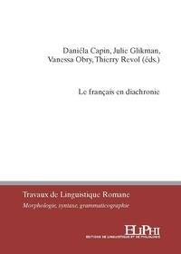 Daniéla Capin et Julie Glikman - Le français en diachronie - Moyen français, segmentation des énoncés, linguistique textuelle.