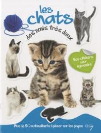 Daniela Capparotto - Les chats, des amis très doux - Avec plein d'autocollants en couleurs.