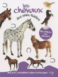 Daniela Capparotto - Les chevaux, des amis fidèles - Avec plein d'autocollants en couleurs.