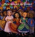 Daniela Cytryn - Mes images du Brésil.