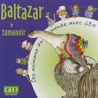 Daniela De Luca - Baltazar le tamanoir.