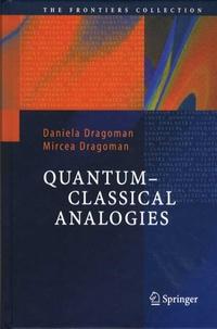 Daniela Dragoman et Mircea Dragoman - Quantum-Classical Analogies.