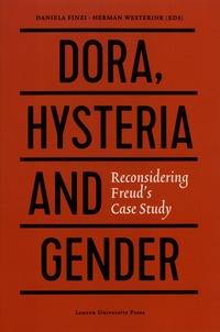 Daniela Finzi et Herman Westerink - Dora, Hysteria and Gender - Reconsidering Freud's Case Study.