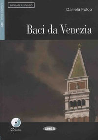 Daniela Folco - Baci da venezia. 1 CD audio