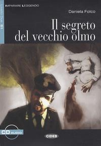 Daniela Folco - Il segreto del vecchio olmo. 1 CD audio