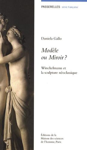 Daniela Gallo - Modèle ou Miroir ? - Winckelmann et la sculpture néoclassique.