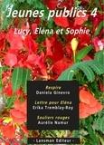 Daniela Ginevro et Erika Tremblay-Roy - Jeunes publics - Tome 4, Respire ; Lettre pour Eléna ; Souliers rouges.