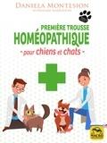 Daniela Montesion - Première trousse homéopatique pour chiens et chats.