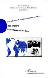 Daniela Roventa-Frumusani et Nicolas Pélissier - Journalisme et transformations sociales : des anciens aux nouveaux médias.