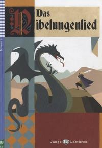 Daniela Stierlin et Rita Petruccioli - Das Nibelungenlied. 1 CD audio