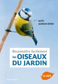 Daniela Strauss - Reconnaître facilement les oiseaux du jardin.