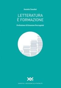 Daniela Tonolini - Letterature è formazione.