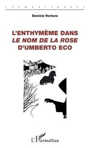 Daniela Ventura - L'enthymème dans Le Nom de la rose d'Umberto Eco.