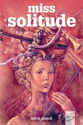 Daniela Zékina et Edith Girard - Miss Solitude.