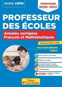 Danièle Adad et Eric Greff - Concours Professeur des écoles - CRPE - Français et Mathématiques - Annales corrigées - CRPE 2020-2021.