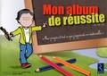 Danièle Adad - Mon album de réussite PS-MS-GS.