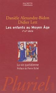 Danièle Alexandre-Bidon et Didier Lett - Les enfants au Moyen Age - Ve-XVe siècles.