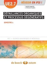 Danièle Augendre et Florence Couderc - Défaillances organiques et processus dégénératifs - UE 2.7 - Semestre 4.