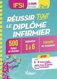 Danièle Augendre et Anne Barrau - IFSI - Réussir tout le Diplôme infirmier en 500 fiches de révision - Semestres 1 à 6.