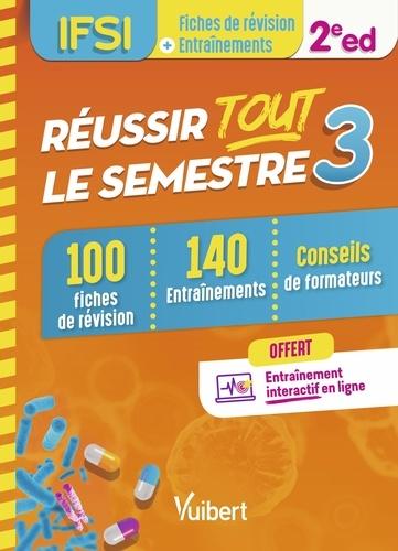 Danièle Augendre et Annie Durieu - IFSI - Réussir tout le semestre 3 - 100 Fiches de révision et 140 Entraînements.