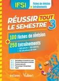 Danièle Augendre et Annie Durieu - IFSI - Réussir tout le semestre 3 - 100 Fiches de révision + 250 Entraînements.