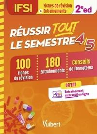Danièle Augendre et Anne Barrau - IFSI - Réussir tout le semestre 4 et 5 - 100 Fiches de révision et 180 Entraînements.