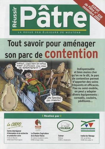 Danièle Barataud - Tout savoir pour aménager son parc de contention - Extrait de Pâtre n° 528, novembre 2005.