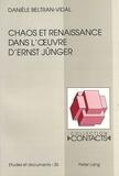 Danièle Beltran-Vidal - Chaos et renaissance dans l'oeuvre d'Ernst Jünger.