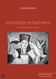 Danièle Blondel - Innovation et bien-être - Une relation équivoque.