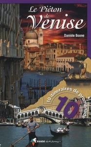 Danièle Boone - Le piéton de Venise.