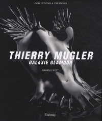 Danièle Bott - Thierry Mugler - Galaxie glamour.