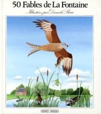 Danièle Bour et Jean de La Fontaine - 50 fables de La Fontaine.