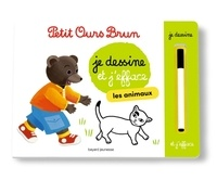 Danièle Bour et Martin Bour - Je dessine et j'efface les animaux - Avec un feutre effaçable.