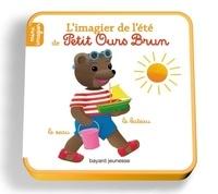 Danièle Bour et Laura Bour - L'imagier de l'été de Petit Ours Brun.