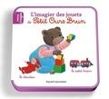 Danièle Bour et Laura Bour - L'imagier des jouets de Petit Ours Brun.