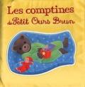 Danièle Bour et Céline Bour-Chollet - Les comptines de Petit Ours Brun - Livre tissu.
