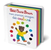 Danièle Bour et Céline Bour-Chollet - Mon premier imagier des couleurs.