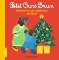Danièle Bour et Marie Aubinais - Petit Ours Brun découvre ses cadeaux de Noël.