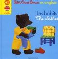 Danièle Bour et Céline Bour-Chollet - Petit Ours Brun en anglais Les habits.