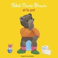 Danièle Bour et Marie Aubinais - Petit Ours Brun et le pot.