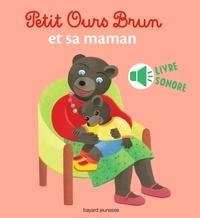 Danièle Bour et Céline Bour - Petit Ours Brun et sa maman.